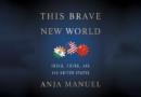 Anja Manuel: This Brave New World – India, China, and the United States (könyvismertető)